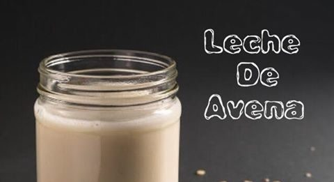 [Receta] Prepara una saludable Leche de Avena